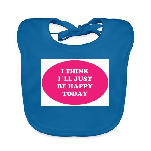 Spread shirt I think I ll just be happy - Ekologisk babyhaklapp