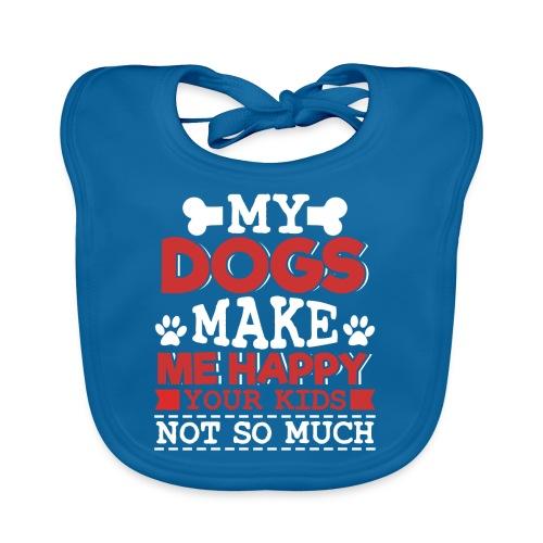 DOGS MAKE ME HAPPY - Baby Bio-Lätzchen