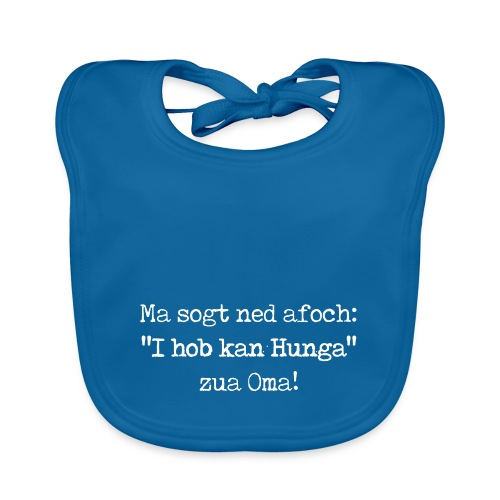 "Vorschau: Ma sogt ned afoch ""I hob kan Hunga"" zua Oma - Baby Bio-Lätzchen"