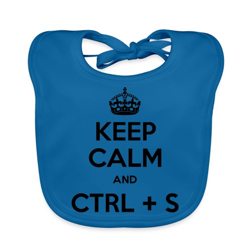 Keep Calm and CTRL+S - Bavoir bio Bébé