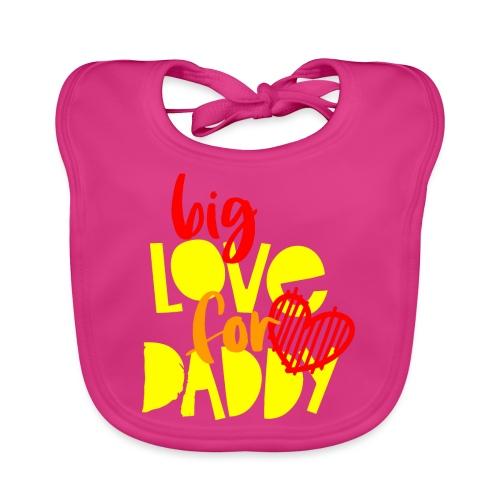 BIG LOVE FOR DADY - Bavoir bio Bébé