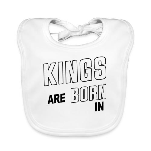 KINGS ARE BORN IN FEBRUARY - Baby Bio-Lätzchen