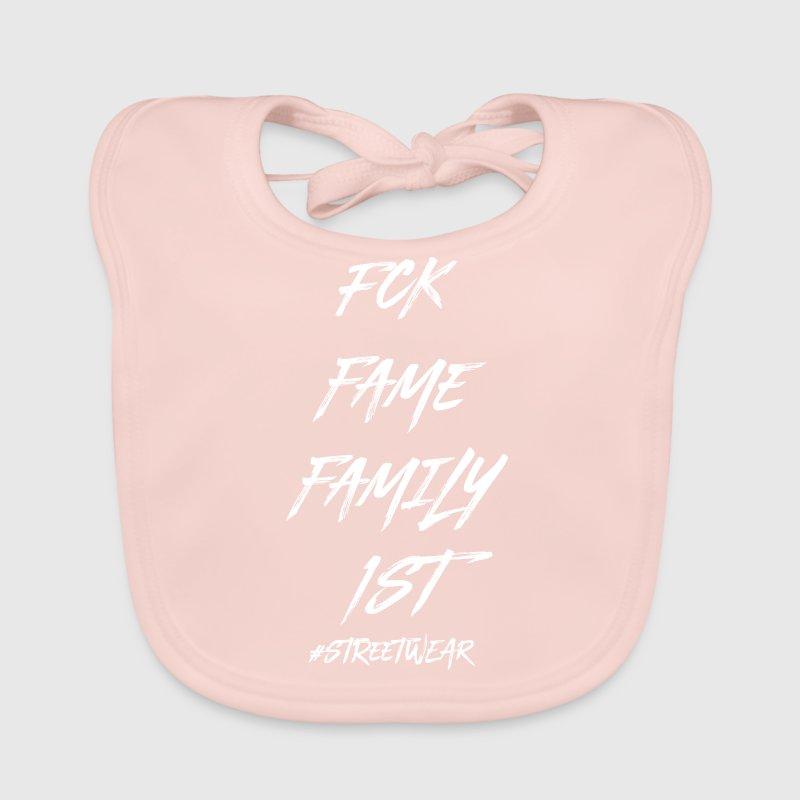 FUCK FAME FAMILY FIRST - Baby Bio-Lätzchen