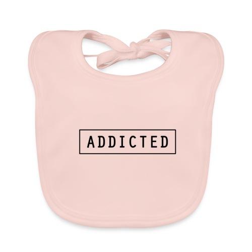 Addicted - Baby Organic Bib