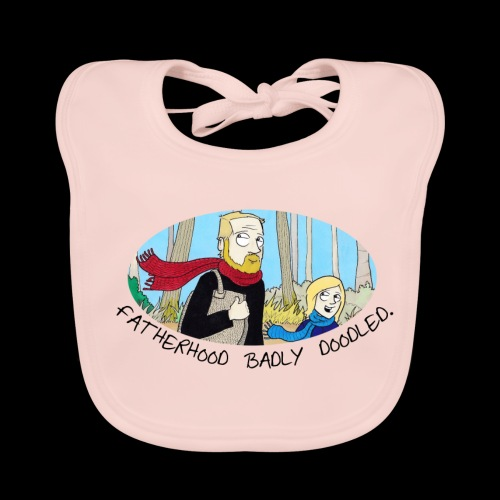 Fatherhood Badly Doodled - Baby Organic Bib