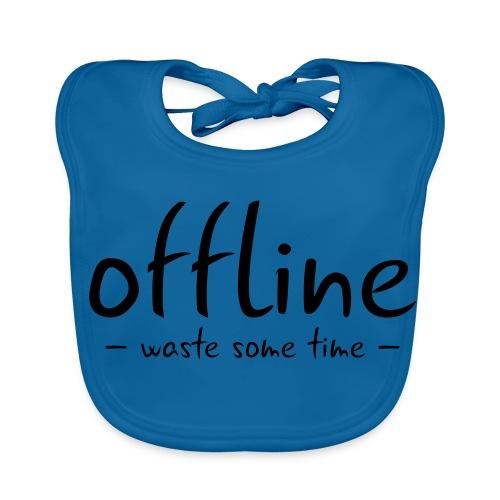 Waste some time offline – Typo – Farbe wählbar - Baby Bio-Lätzchen