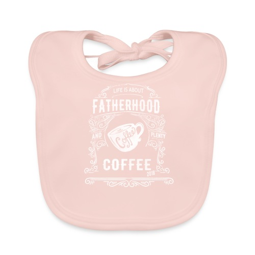 2018 Fatherhood needs Plenty Coffee - Baby Organic Bib