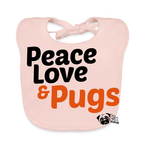 Peace Love and Pugs - Bavoir bio Bébé