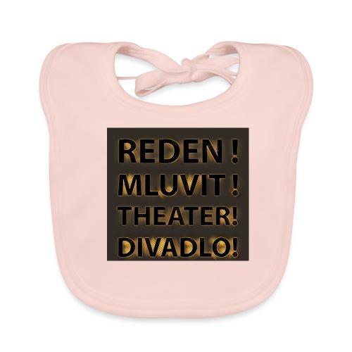 Reden!Mluvit!Theater!Divadlo! - Baby Bio-Lätzchen
