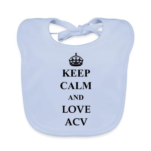 Keep Calm and Love ACV - Baby Bio-Lätzchen