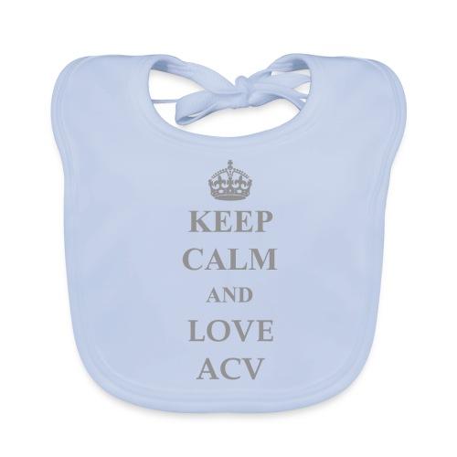 Keep Calm and Love ACV - Schriftzug - Baby Bio-Lätzchen