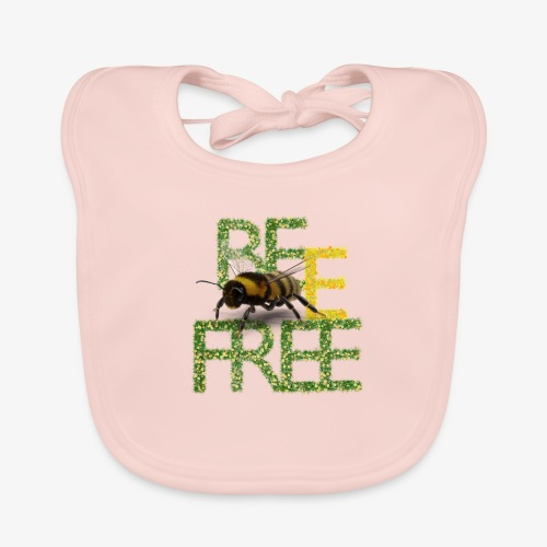 bee free bądż wolna wolny - Ekologiczny śliniaczek