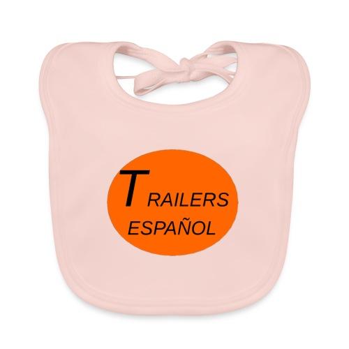 Trailers Español I - Babero ecológico bebé