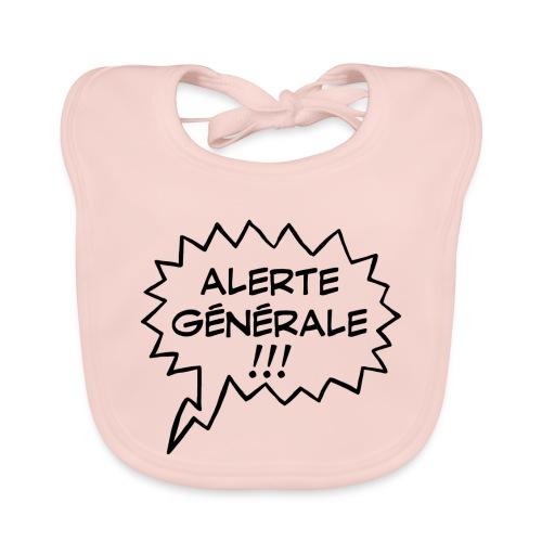 Alerte générale ! - Bavoir bio Bébé