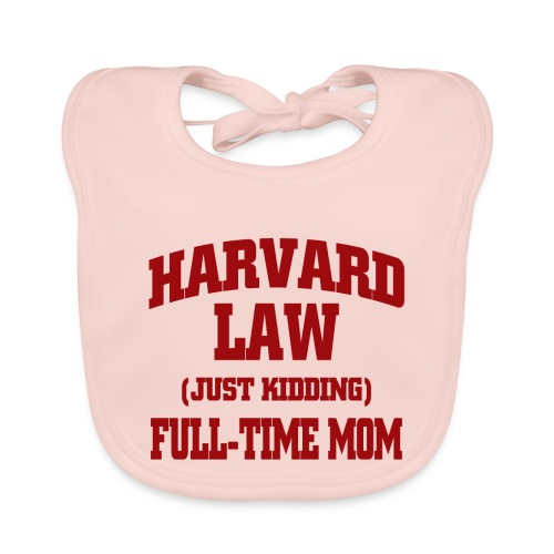 harvard law just kidding - Ekologiczny śliniaczek