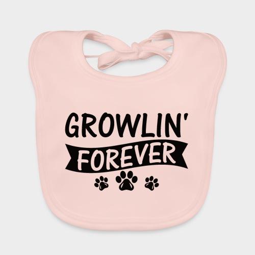 GROWLIN' FOREVER - Hundeliebhaber -Hundeliebe - Baby Bio-Lätzchen