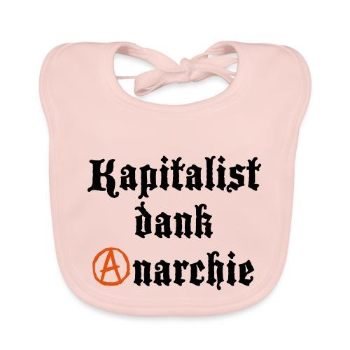 Kapitalist Dank Anarchie - Baby Bio-Lätzchen