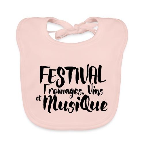 Festival Fromages, Vins et Musique - Bavoir bio Bébé