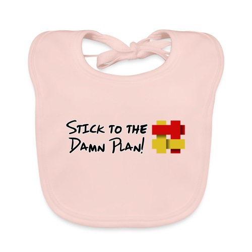 Stick to the Damn Plan - Organic Baby Bibs