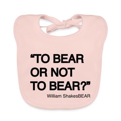 grrr_shakesbearTo bear or not to bear - Bavoir bio Bébé