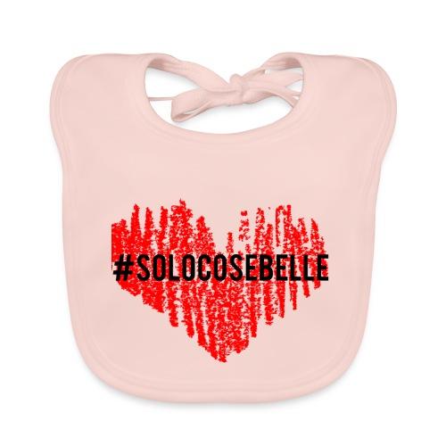 #solocosebelle - Bavaglino ecologico per neonato