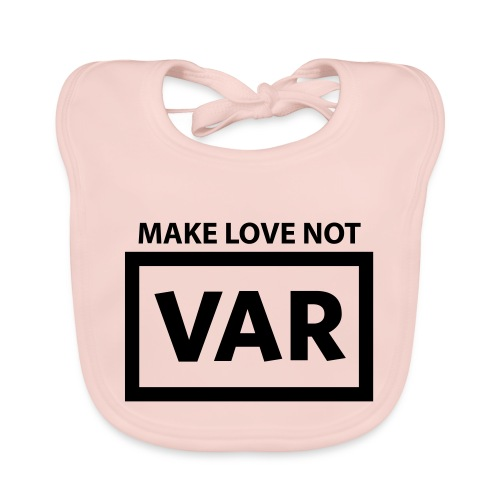 Make Love Not Var - Bio-slabbetje voor baby's