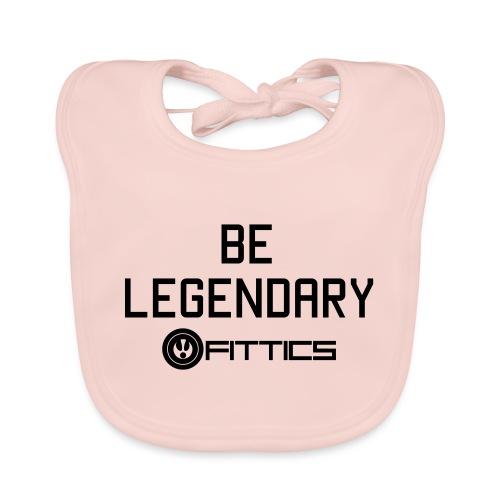 Be Legendary Fittics - Organic Baby Bibs