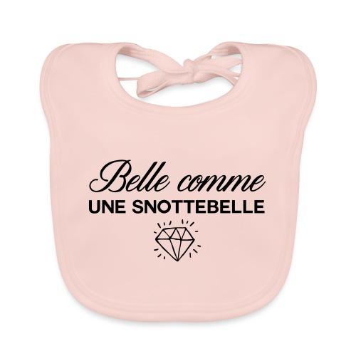 Belle comme snottebelle - Bavoir bio Bébé