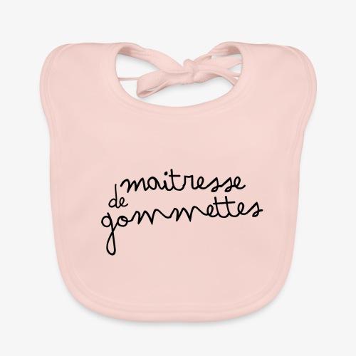 Maitresse de Gommettes - Bavoir bio Bébé