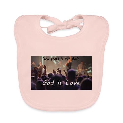 GOD is LOVE. - Baby Bio-Lätzchen