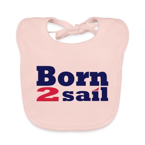 Born to sail Segeln 1 - Baby Bio-Lätzchen