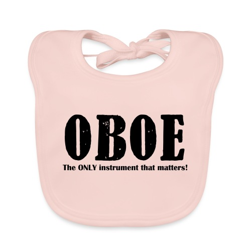 Oboe, The ONLY instrument - Baby Organic Bib