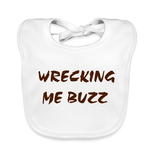 wreckingmebuzz - Baby Organic Bib