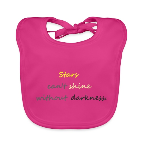 Stars can not shine without darkness - Baby Organic Bib