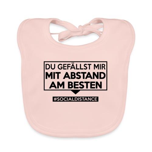 Du gefällst mir mit ABSTAND am Besten - sdShirt.de - Baby Bio-Lätzchen