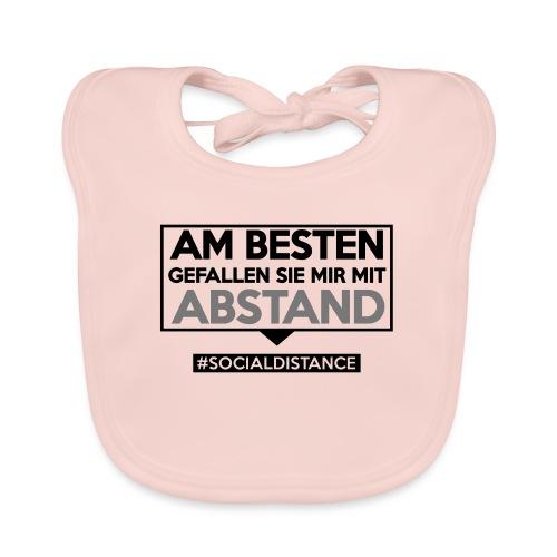 Am Besten gefallen Sie mir mit ABSTAND. sdShirt.de - Baby Bio-Lätzchen