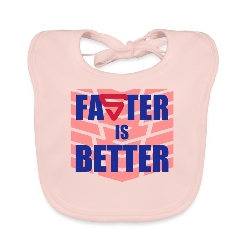 Faster is Better - Bavoir bio Bébé