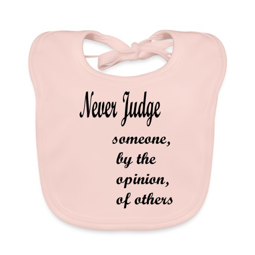 Never Judge - Baby Organic Bib