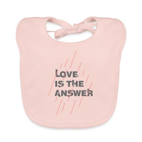 LOVE IS THE ANSWER 2 - Bavaglino ecologico per neonato