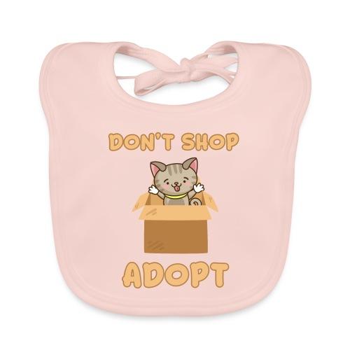 ADOBT DONT SHOP - Adoptieren statt kaufen - Baby Bio-Lätzchen