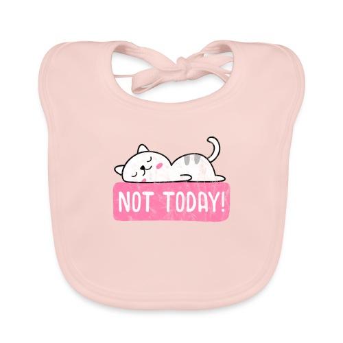 Nicht heute Not today Katze - Baby Bio-Lätzchen