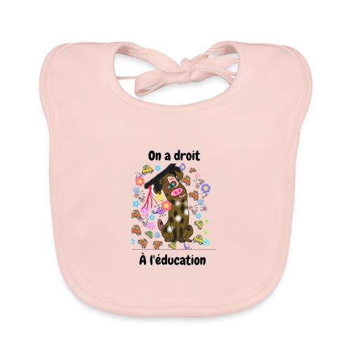 On a droit à l'éducation - Bavoir bio Bébé