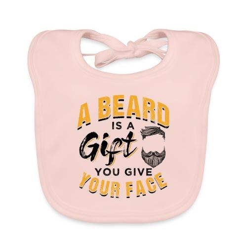 A Beard Is A Gift You Give Your Face - Baby Bio-Lätzchen