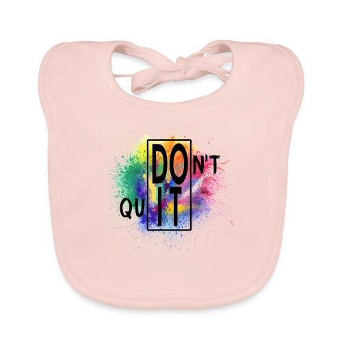 DON'T QUIT, DO IT - Bavaglino