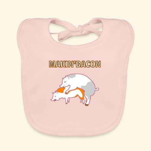 Macin' bacon - Baby Bio-Lätzchen
