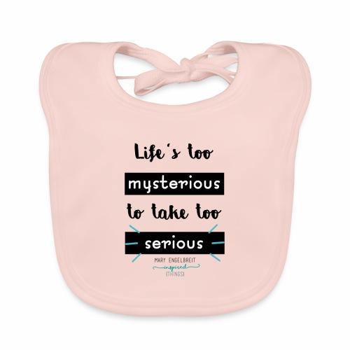 Mary Engelbreit`s Quote - Life`s too serious - Baby Organic Bib