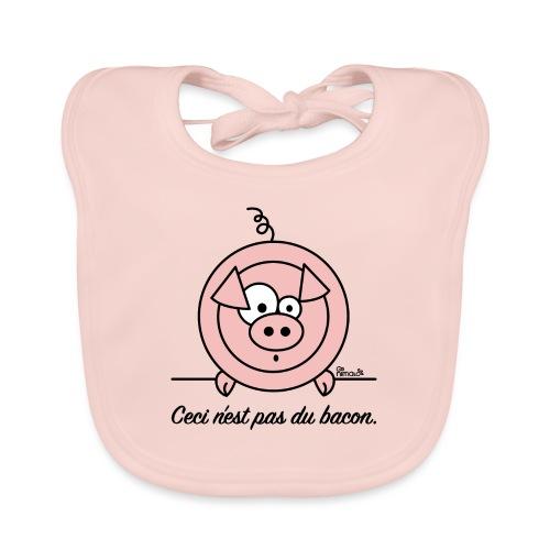 Cochon, Ceci n'est pas du Bacon - Bavoir bio Bébé