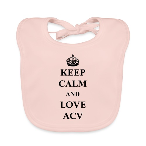 Keep Calm and Love ACV - Baby Bio-Lätzchen