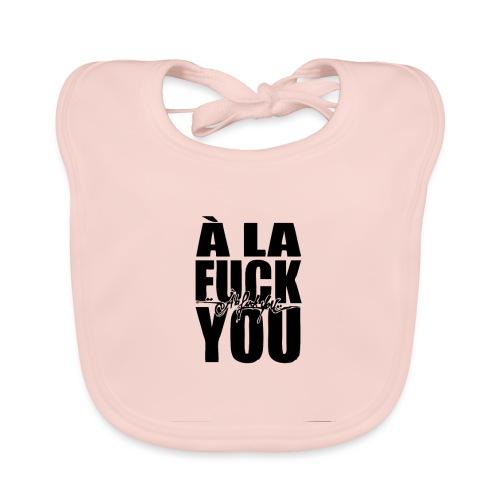 A la Fuck You - Bavoir bio Bébé