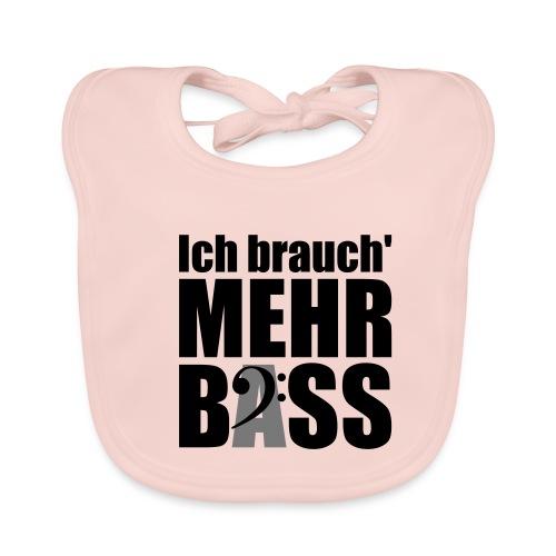 Ich brauch mehr Bass (black on white) - Baby Bio-Lätzchen